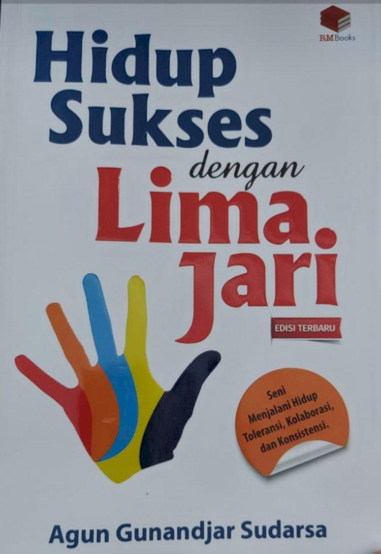 Buku Hidup Sukses Dengan 5 Jari Karya Agun Gunanjar Sudarsa